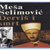Ibrišimović: Derviš i smrt nije muslimanska knjiga