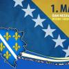 1.Mart – Dan nezavisnosti republike Bosne i Hercegovine