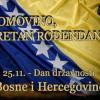 Čestitamo 25. novembar – Dan Državnosti BiH